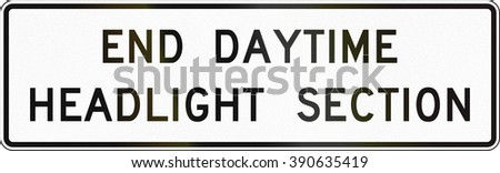 United States MUTCD road sign - End daytime headlights section.