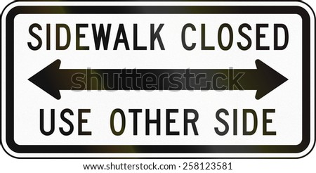 United States traffic sign: Sidewalk closed - use other side - stock photo