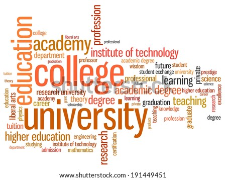 University and college education word cloud illustration. Word collage concept. - stock photo