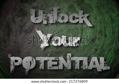 Unlock Your Potential Concept text on background - stock photo