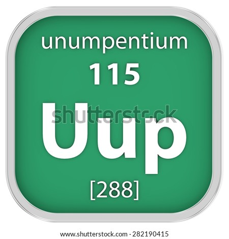 Unumpentium material on the periodic table. Part of a series. - stock photo