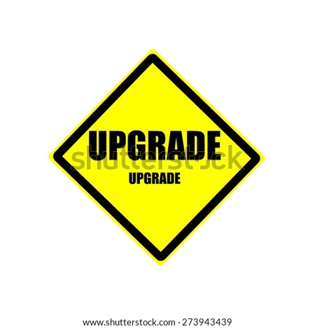 Upgrade black stamp text on yellow background