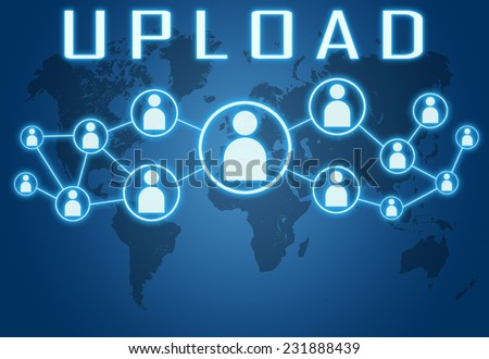 Upload concept on blue background with world map and social icons. - stock photo