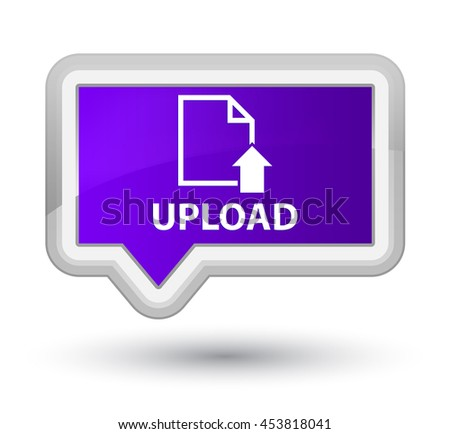 Upload (document icon) purple banner button