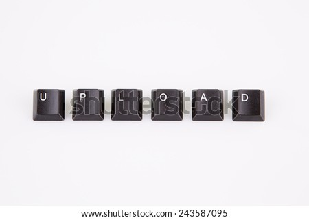 upload word written with black computer buttons on white background