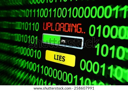 Uploading lies - stock photo