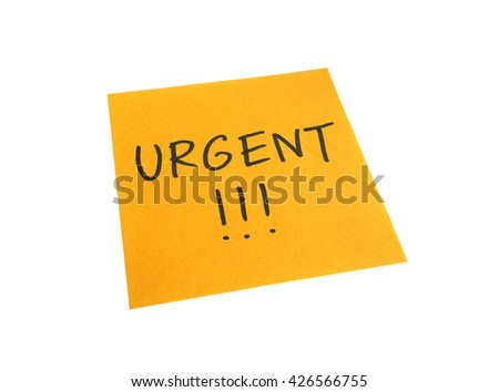 Urgent words on orange sticky note and exclamation marks, isolated on white background