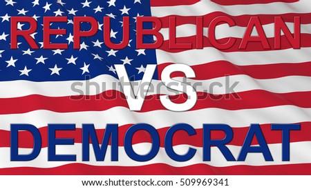 Us Elections Republican Vs Democrat Text On Us Flag 3d Ilration