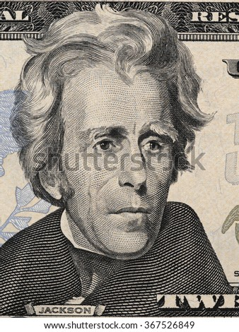 US president Andrew Jackson portrait on twenty dollar bill macro, 20 usd, united states money closeup