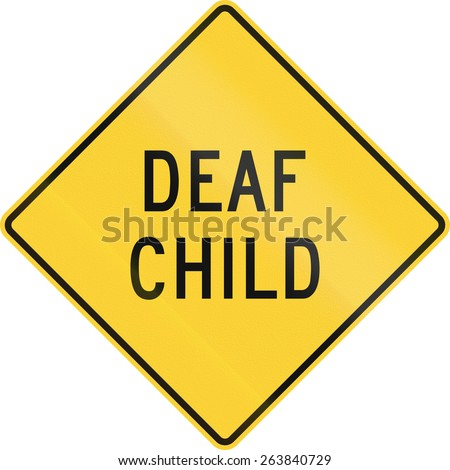 US warning traffic sign: Deaf child.