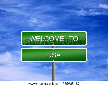 USA welcome sign post travel US immigration. - stock photo
