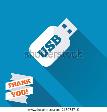 Usb Stick sign icon. Usb flash drive button. White flat icon with long shadow. Paper ribbon label with Thank you text.