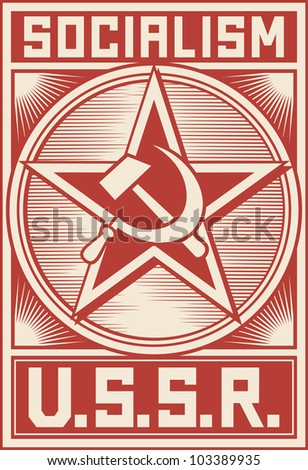 ussr poster (soviet poster, socialism poster) - stock photo