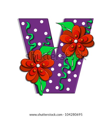 """V, in the alphabet set """"Clinging Vine"""", is decorated with mod flowers in three layers.  Letters are purple and vines and leaves are mint green. - stock photo"""