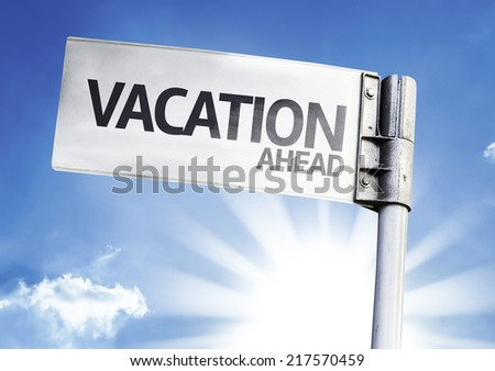 Vacation Ahead written on the road sign - stock photo