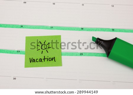 Vacation marked in calender - stock photo