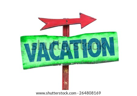 Vacation sign isolated on white