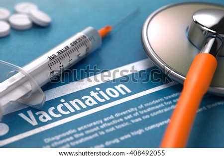 Vaccination - Medical Concept with Blurred Text, Stethoscope, Pills and Syringe on Blue Background. Selective Focus. 3D Render. - stock photo