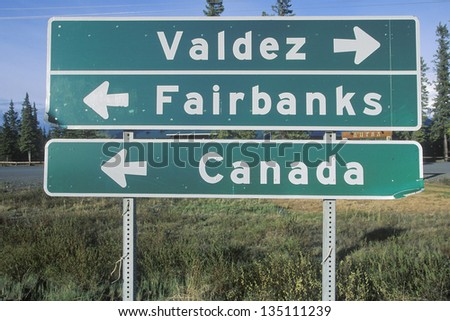 Valdez; Fairbanks; Canada sign