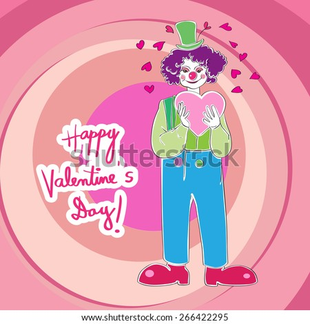 Valentine's Day card with clown wearing a heart, hand drawn illustration and vibrant text over a pink background with circles - stock photo