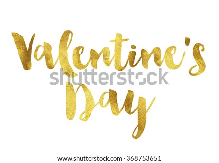 Valentines day written in gold leaf, romantic valentines message - stock photo
