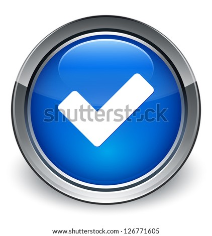 Validate icon glossy blue button - stock photo