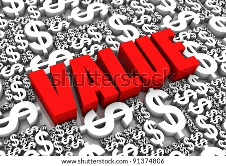 VALUE 3D text surrounded by dollar currency symbols. Part of a series. - stock photo