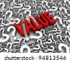 VALUE 3D text surrounded by question marks. Part of a series. - stock photo