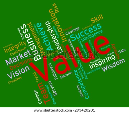 Value Words Showing Quality Control And Valued