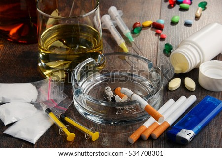 Variety of addictive substances, including alcohol, cigarettes and drugs