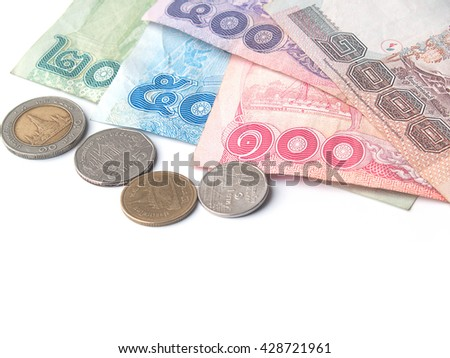 variety of thai baht on white background,bill 1,000 500 100 50 10 and coin 10 5 2 1 thai baht