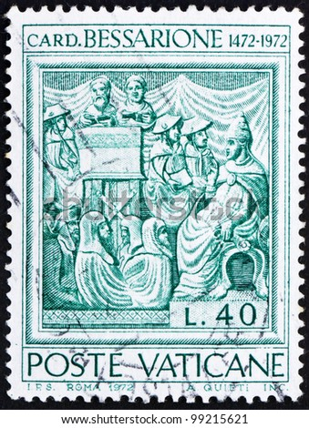 VATICAN - CIRCA 1972: A stamp printed in the Vatican shows Johannes Cardinal Bessarion, Latin Patriarch of Constantinople, circa 1972