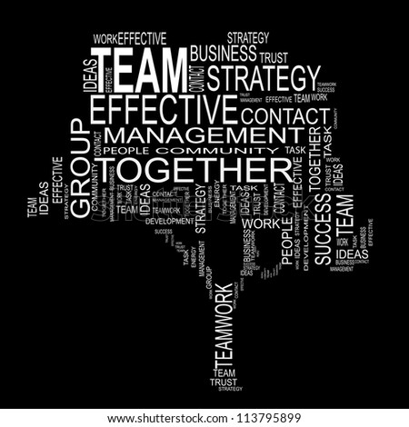 Vector concept or conceptual white text wordcloud or tagcloud isolated on black background ,metaphor for business,team,teamwork,management,effective,success,communication, cooperation,group or symbol - stock photo