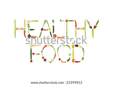 Vegetable selection spelling the words healthy food, over white background. - stock photo