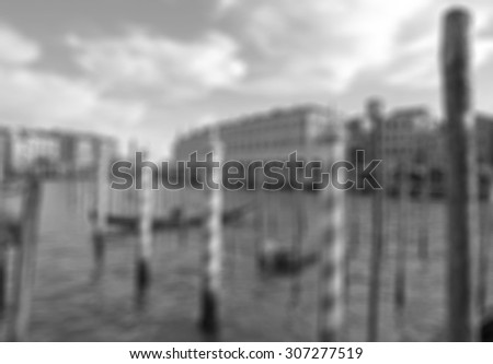 VENICE, ITALY. Beautiful view of famous Grand canal with venetian gondolas.In black and white toned. Retro style. In blur style    - stock photo