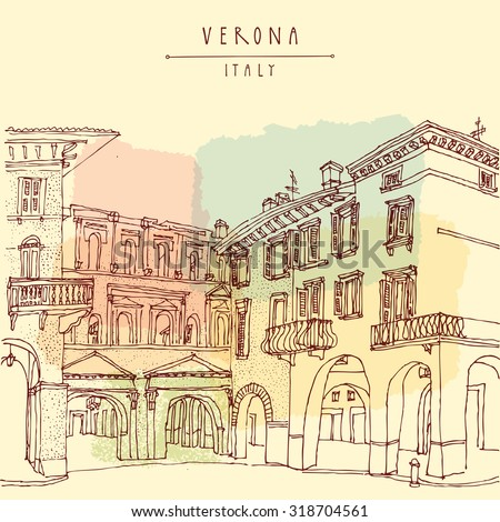 Verona. Italian city, Europe. Old historic buildings. Travel sketch. Colored vintage vector touristic postcard or poster - stock photo