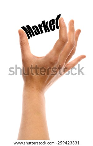 "Vertical shot of a hand squeezing the word ""Market"" between two fingers, isolated on white. - stock photo"