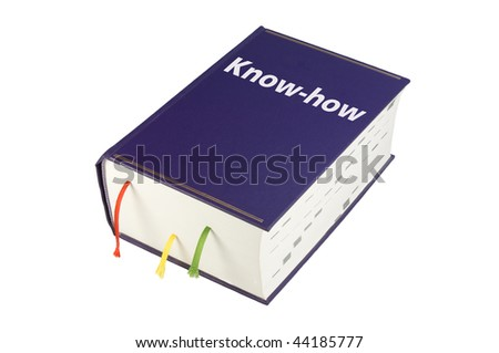Very thick book with three bookmarks, blue cover and entitled Know-how