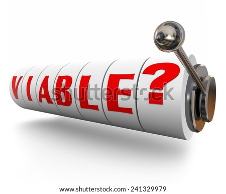 Viable word on slot machine dials or wheels to illustrate a possible or potential opportunity to get real or actual results or achieve a goal - stock photo