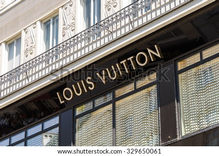 VIENNA, AUSTRIA - AUGUST 15, 2015: Louis Vuitton Malletier is a French fashion house founded in 1854 and is one of the world's leading international fashion houses. - stock photo