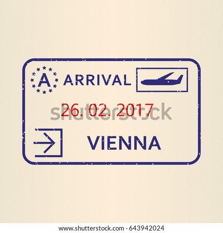 Vienna Passport Stamp Travel By Plane Visa Or Immigration Stamp