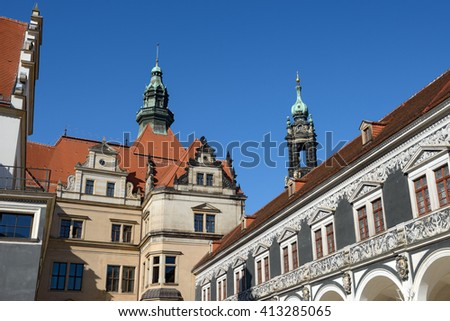 View from Stables Courtyard (Stallhof) toward roof and turrets of George Gate of Dresden Castle, Saxony, Germany.