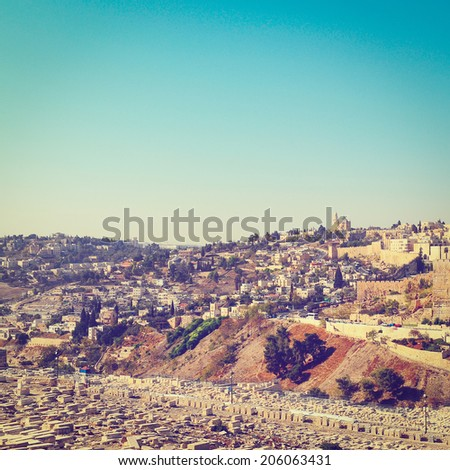 View from the Kidron Valley on the Walls of the Old City of Jerusalem, Instagram Effect - stock photo