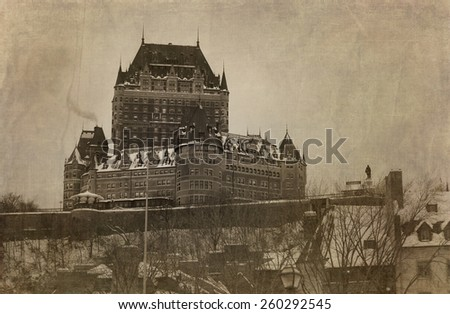 View of Chateau Frontenac in Quebec city, Canada in sepia with textures.  Cross processed to look like and used picture. - stock photo