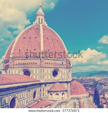 View of the Cathedral Santa Maria del Fiore in Florence. Instagram style filtred image - stock photo