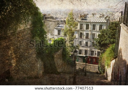 View over Paris seen from upper Montmartre. Postcard from Paris. More of my images worked together to reflect time and age.