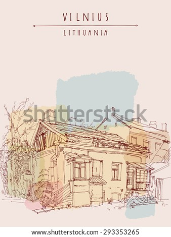 Vilnius, capital of Lithuania, Europe. Old traditional Lithuanian house in the yard. Center of the city, old town. Artistic freehand drawing. Colorful travel poster postcard template in retro style.