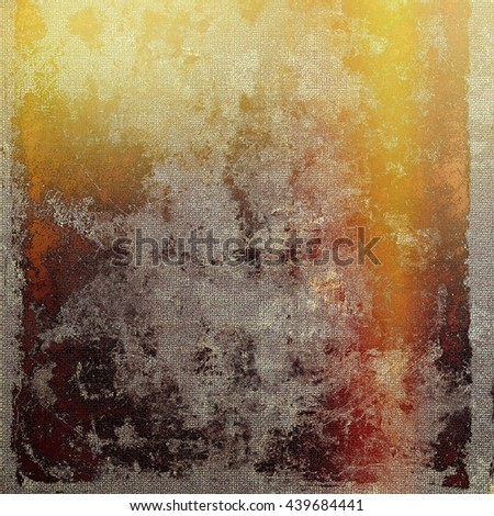 Vintage ancient background or texture with grunge decor elements and different color patterns: yellow (beige); brown; red (orange); gray - stock photo