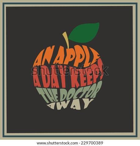 Vintage apple word collage An apple a day keeps the doctor away - stock photo