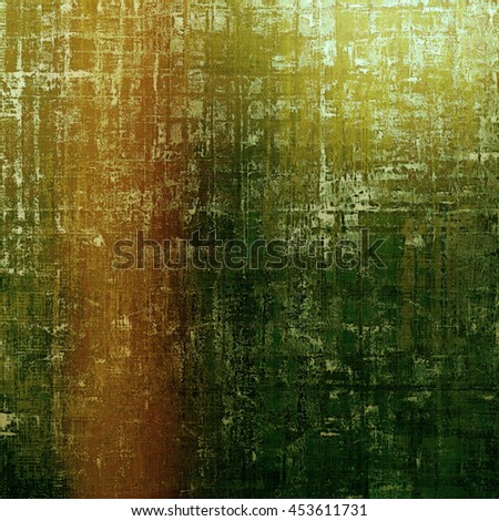 Vintage background with dirty grungy texture or overlay and different color patterns: yellow (beige); brown; gray; green; red (orange) - stock photo